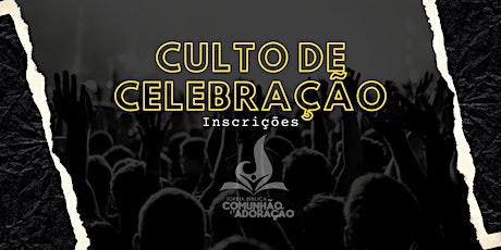 IBCA - Culto de Celebração ingressos