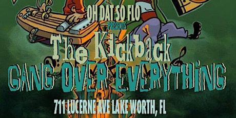 The Kickback tickets