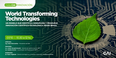 #CiclosCAI INNOVACIÓN – World Transforming Technologies