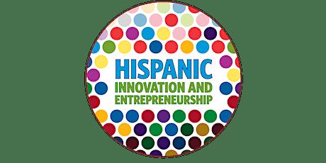 2021 Hispanic Innovation and Entrepreneurship Program tickets