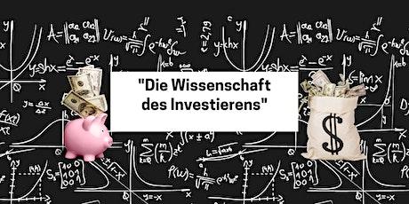 """""""Die Wissenschaft des Investierens"""" Tickets"""