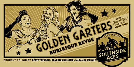 The Golden Garters Burlesque Revue tickets