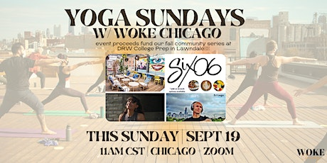 OUTDOOR YOGA + DJ BRUNCH with Woke Chicago + DJ LEGO @ SIX-06 Cafe ROOFTOP tickets