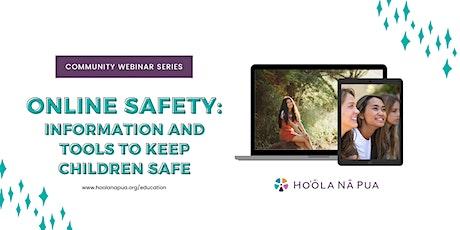 Online Safety (Free, Public Webinar) tickets