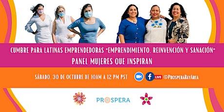 "Cumbre para Latinas Emprendedoras de Prospera ""Panel Mujeres que Inspiran"" entradas"