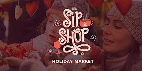 Sip & Shop Holiday Market tickets