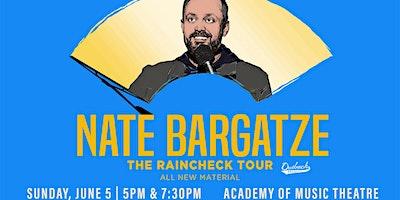 Nate Bargatze: The Raincheck Tour – 5pm Show!