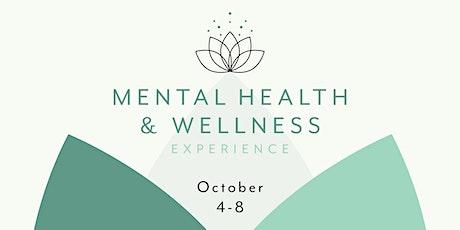 Mental Health & Wellness Experience tickets