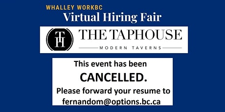 Whalley WorkBC Virtual Hiring Fair – Taphouse Modern Taverns - CANCELLED tickets