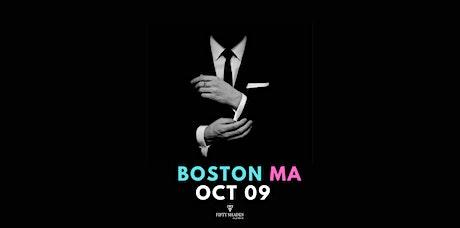 Fifty Shades Live|Boston, MA tickets