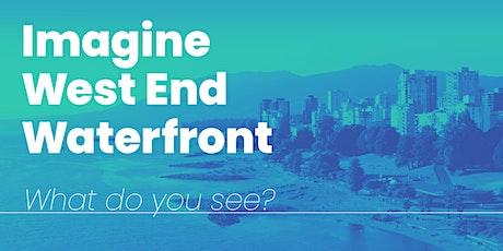 Imagine West End Waterfront Community Conversations tickets