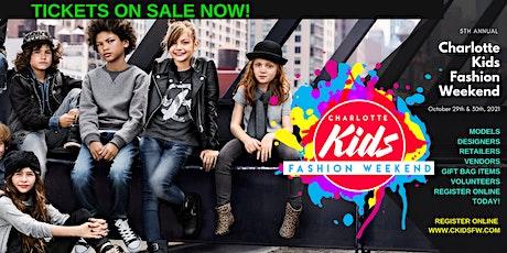 5th Annual Charlotte Kids Fashion Weekend tickets