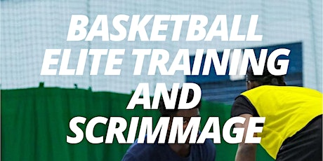 Basketball Elite Training and Scrimmage tickets
