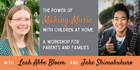 The Power of Making Music with Children at Home: A Free Parent Workshop tickets