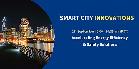 Smart City Innovations: Accelerating Energy Efficiency & Safety Solutions tickets