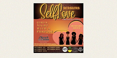 Self Love Sessions: Girls Night with a Purpose tickets