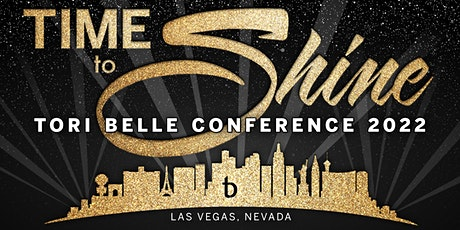 Time to Shine! Tori Belle Conference 2022 tickets