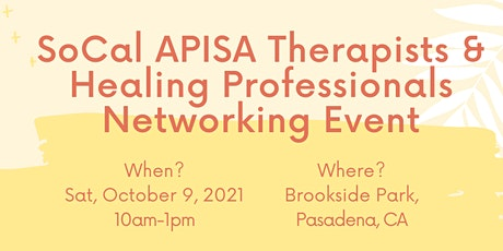 SoCal APISA Therapists & Healing Professionals Networking Event tickets