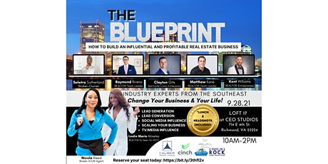 THE BLUEPRINT-HOW TO BUILD AN INFLUENTIAL AND PROFITABLE RE BUSINESS tickets
