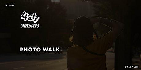 404 Fridays: Photo Walk tickets