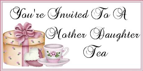 Mother Daughter Tea tickets