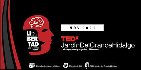 Tedx Jardín del Grande Hidalgo tickets
