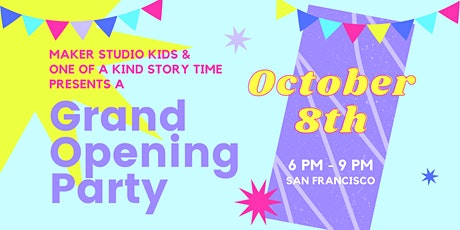 Maker Studio Grand Opening Party! tickets
