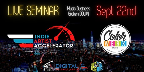 Copy of Indie Artist Accelerator Music Business Conference (9/22/21) tickets