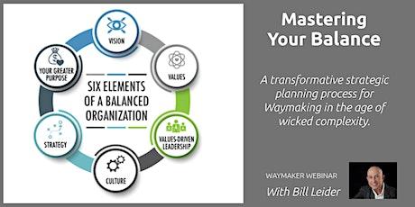 [Waymaker Webinar] Mastering Your Balance tickets