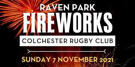 Raven Park Fireworks at Colchester Rugby Club tickets