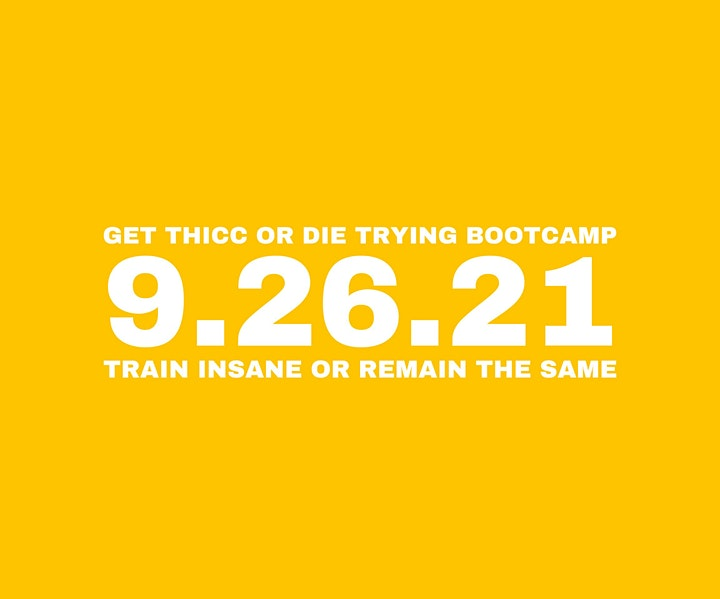 Get Thicc Or Die Trying BootCamp image