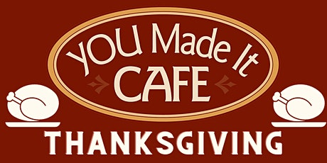 Thanksgiving with YOU tickets
