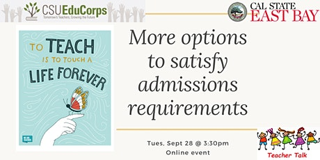 Teacher Talk: More options to satisfy admissions requirements tickets