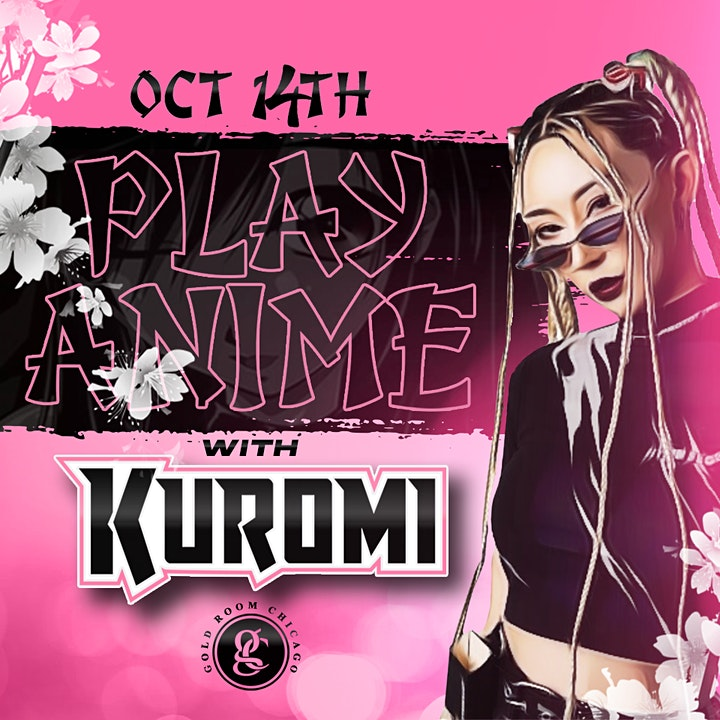 Play Anime W/ Kuromi Live at Gold Room Chicago image