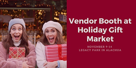 Vendor Booth at Holiday Gift Market Nov. 9-14  in Kids' Mega Shopping Event tickets