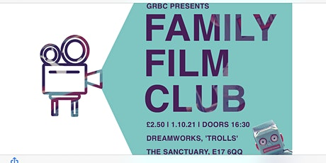 Friday Family Film Club @ The Sanctuary tickets