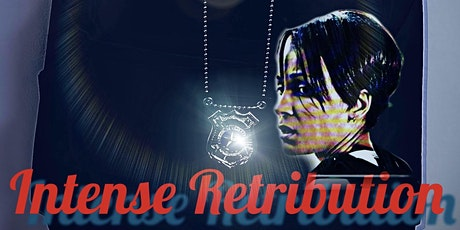 Pre-Pitch Private Screening of Intense Retribution (pilot eps) tickets