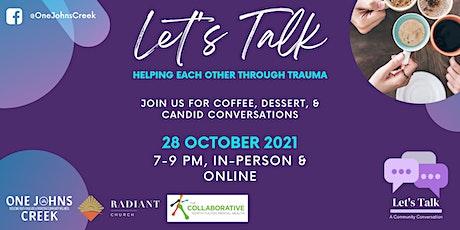 Let's Talk:  Helping Each Other Through Trauma tickets