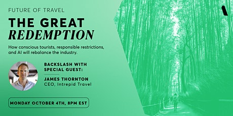 Backslash Presents: The Future of Travel - The Great Redemption tickets