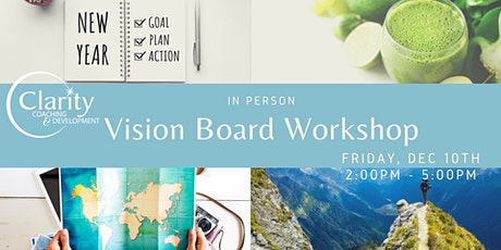 Dec 10th In-Person Vision Boarding / Goal Setting Workshop tickets