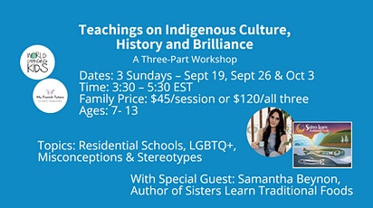 Teachings on Indigenous Culture, History and Brilliance with Samantha Beyno tickets