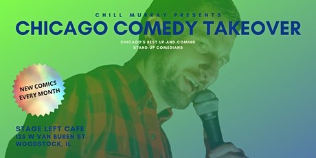 Chill Murray: Chicago Comedy Takeover tickets