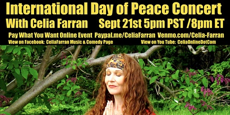 Pay What You Want Intl. Day of Peace Online Concert with Celia Farran tickets