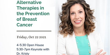 Alternative Therapies in the Prevention of Breast Cancer tickets