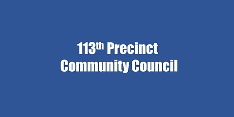 113th Precinct Community Council General Meeting tickets