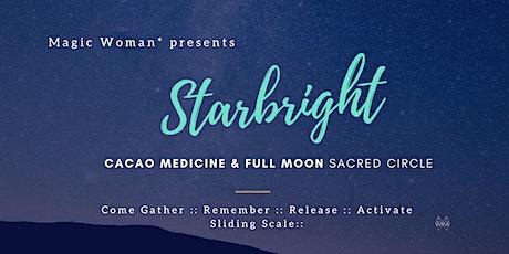 Starbright - Sacred Full Moon Gathering tickets