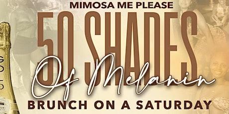 "Mimosa Me Please ""50 shades of Melanin"" tickets"