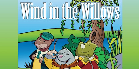 Wind in the Willows  a comedy ZOOM tickets