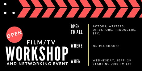 Open Film/TV Clubhouse Workshop and Networking Event tickets