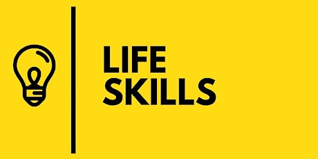 Life Skills Classes - Free and Open to the Public! tickets